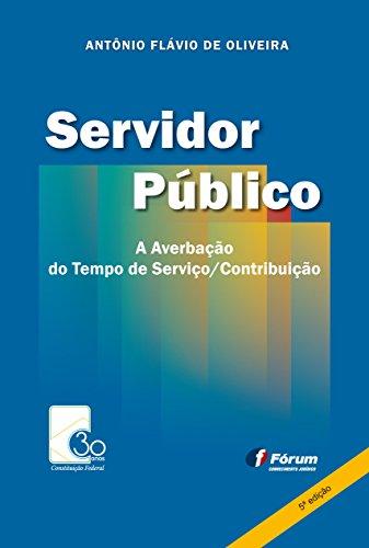 Servidor público: averbação do tempo de serviço contribuição