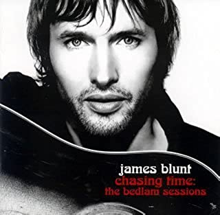 CHASING TIME: THE BEDLAM SESSIONS(CD+DVD) by JAMES BLUNT (2006-04-12)
