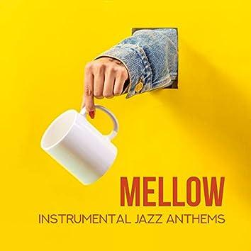 Mellow Instrumental Jazz Anthems