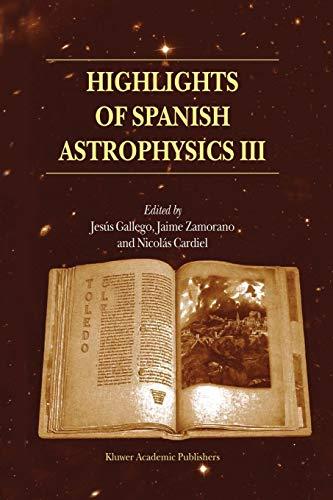 Highlights of Spanish Astrophysics III: