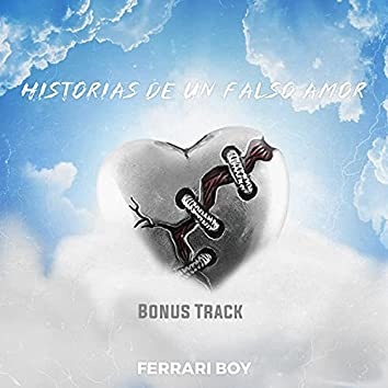 Historias de un Falso Amor (Bonus Tracks)