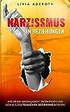 NARZISSMUS IN BEZIEHUNGEN:...