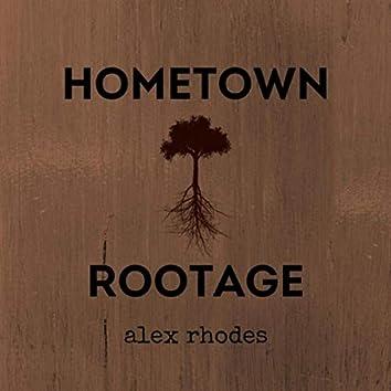 Hometown Rootage