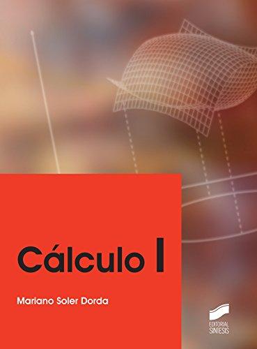 Cálculo I (Ingeniería y Ciencia nº 1) (Spanish Edition)
