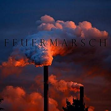 Feuermarsch