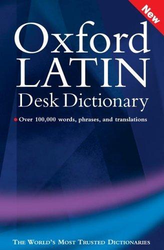 Oxford Latin Desk Dictionary by Oxford University Press (Creator), James Morwood (Editor) (2-Jun-2005) Hardcover