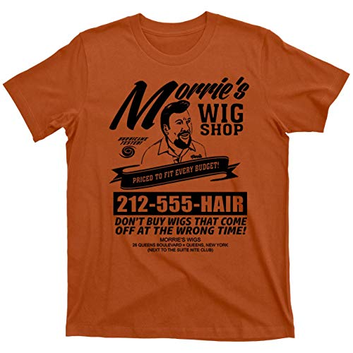 Morrie's Wigs Wig Shop Goodfellas Movie Gangster Mob Mobster Mafia 100% Cotton T Shirt (Queen's Vintage Orange, L)