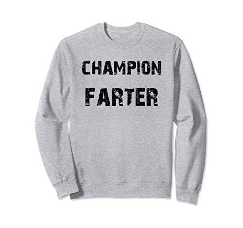 Champion Farter Funny Fart Sudadera
