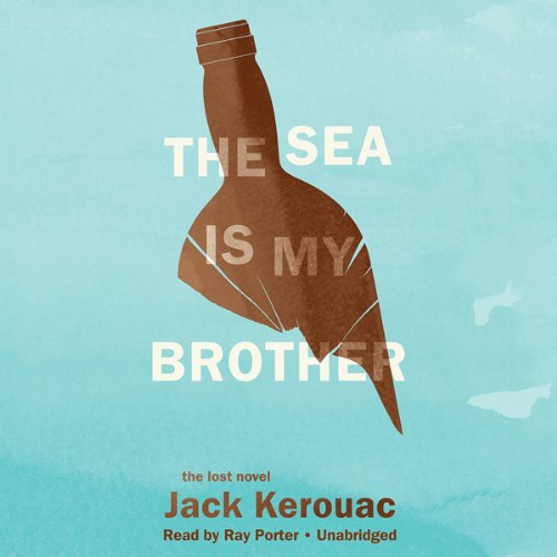 The Sea Is My Brother audiobook cover art