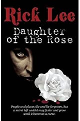 [(Daughter of the Rose)] [By (author) Rick Lee] published on (April, 2012) Paperback