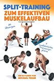 Split-Training zum effektiven Muskelaufbau: Ein...