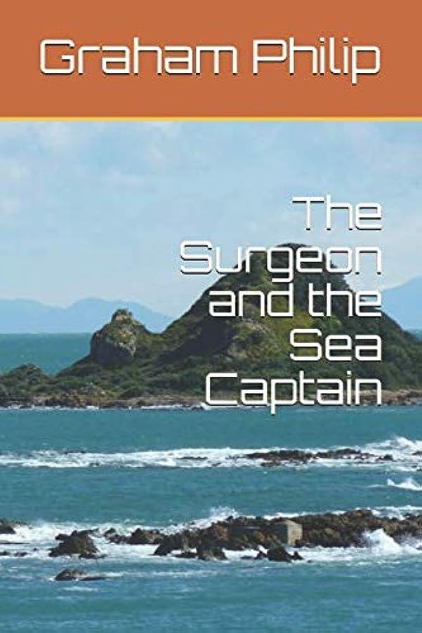 インタネットを見る契約作者The Surgeon and the Sea Captain