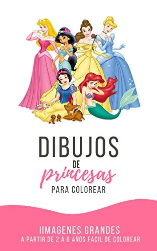 Dibujos de Princesas para colorear: de 2 a 6 años (Spanish Edition)