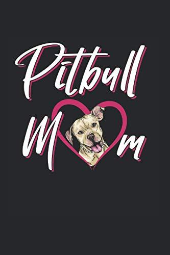 Pitbull Mom: Gepunktetes A5 Notizbuch oder Heft für Schüler, Studenten und Erwachsene (Logos und Designs, Band 1619)