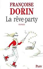 La rêve-party de Francoise Dorin