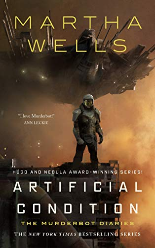 Artificial Condition: The Murderbot Diaries by [Martha Wells]