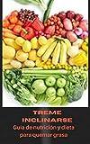 Guía de nutrición y dieta para quemar grasa