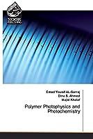 Polymer Photophysics and Photochemistry
