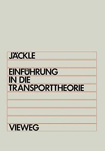 Einfuhrung in die Transporttheorie (German Edition)