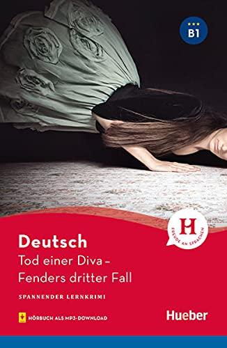 Tod einer Diva. Fenders dritter Fall. Spannender Lernkrimi (Livello B1). Con audiolibro