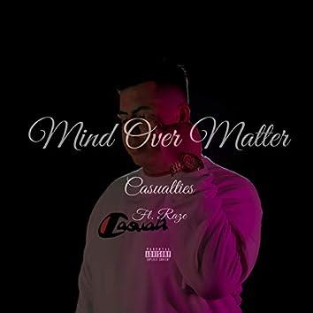 Mind Over Matter (feat. Raze)