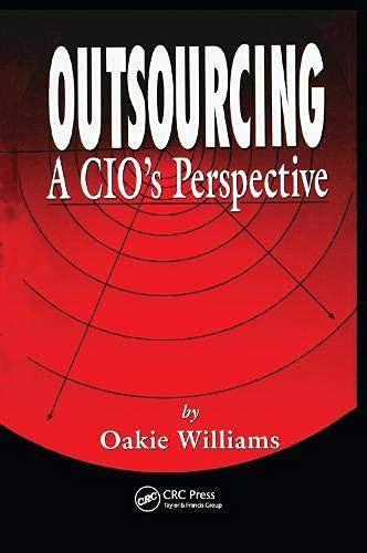 Outsourcing: A CIO's Perspective (English Edition)