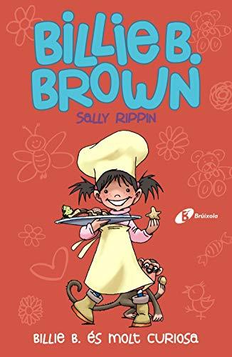 Billie B. Brown, 4. Billie B. és molt curiosa (Catalá - A Partir De 6 Anys - Personatges I Sèries - Billie B. Brown)