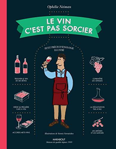 Le vin c'est pas sorcier - Editi...