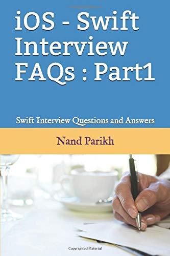 [画像:iOS - Swift Interview FAQs : Part1: Swift Interview Questions and Answers]