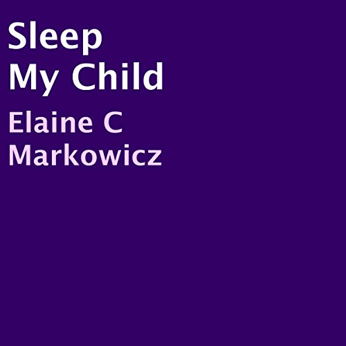 Sleep My Child audiobook cover art