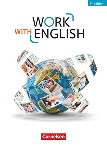 Work with English - 5th edition - Allgemeine Ausgabe - A2-B1+: Schülerbuch