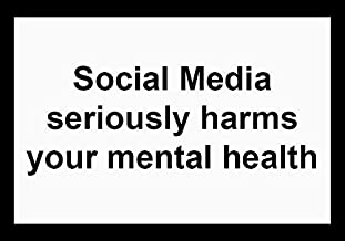 Social Media Seriously Harms Your Mental Health Sticker Decal Window Bumper Sticker Vinyl 5