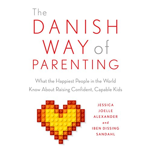 The Danish Way of Parenting audiobook cover art