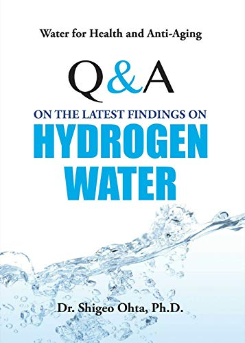 41ycxSf8OjL - Water for Health and Anti-Aging Q&A on the Latest Findings on Hydrogen Water