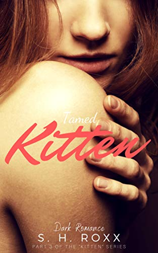 Tamed Kitten (Kitten-Reihe 3)