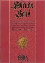 Le Splendor Solis de Salomon Trismosin