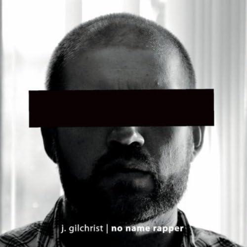 J. Gilchrist