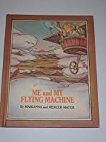 Me and My Flying Machine, 0819305162 Book Cover