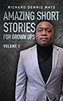 Amazing Short Stories for Grow Ups (Volume)
