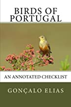 Birds of Portugal: An Annotated Checklist