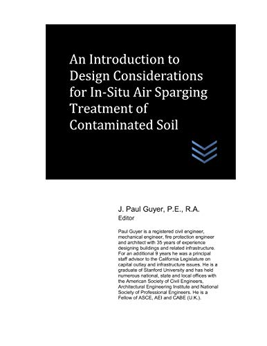 An Introduction to Design Considerations for In-Situ Air Sparging Treatment of Contaminated Soil