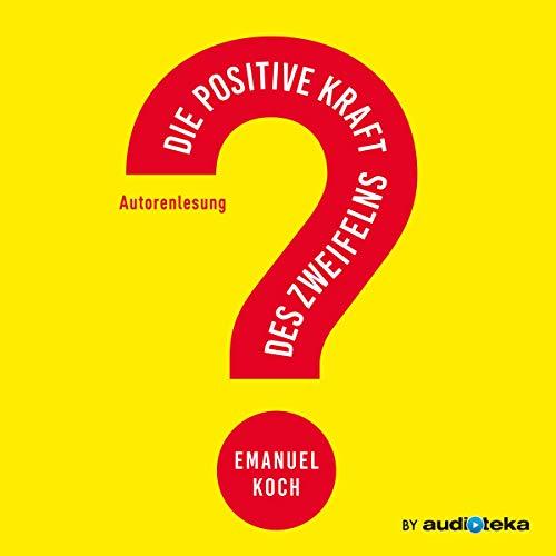 Die positive Kraft des Zweifelns Titelbild