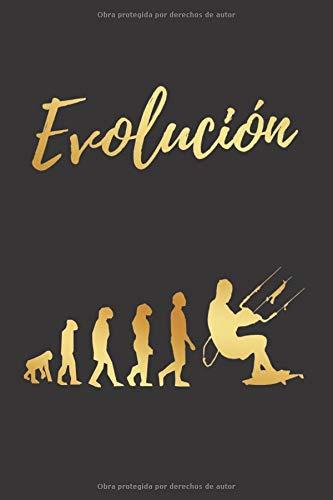 EVOLUCIÓN: CUADERNO LINEADO   DIARIO, CUADERNO DE NOTAS, APUNTES O AGENDA   REGALO CREATIVO Y ORIGINAL PARA LOS AMANTES DEL KITESURF