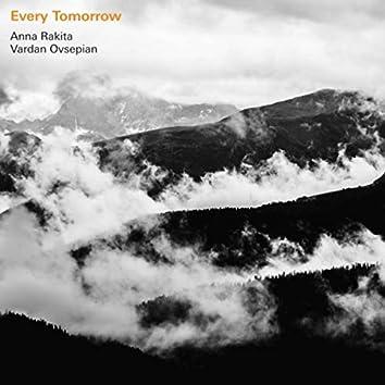 Every Tomorrow