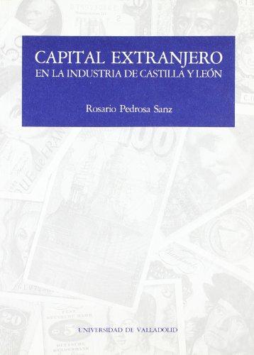 Capital Extranjero En La Industria de Castilla y Leon