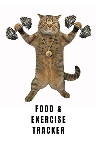 Food & Exercise Tracker: Strong Cat 21 Day Food & Exercise...