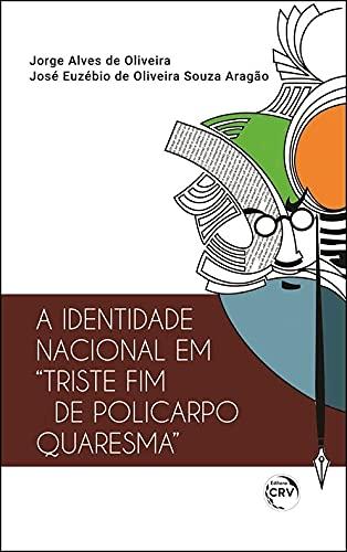 """A identidade nacional em """"triste fim de policarpo quaresma"""""""