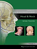 Lippincott's Concise Illustrated Anatomy: Head and Neck