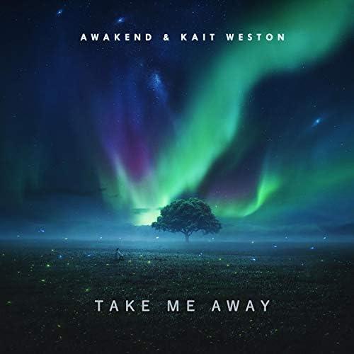 Awakend & Kait Weston