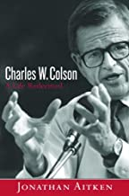 Charles W. Colson: A Life Redeemed